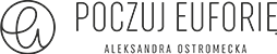 Poczuj Euforię Aleksandra Ostromecka Logo